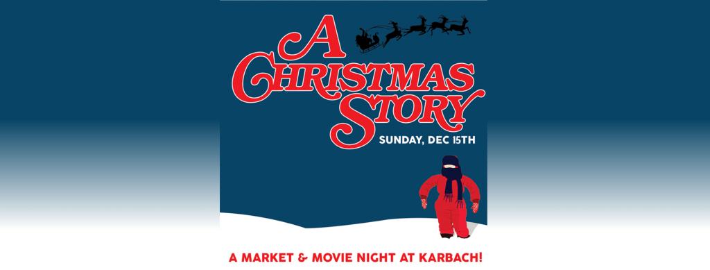A Christmas Story Market Amp Movie Night Karbach