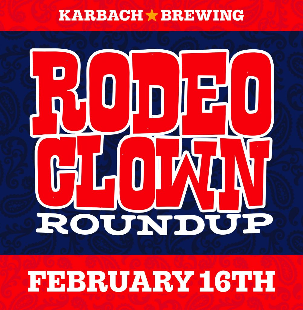 Rodeo Clown Roundup 2020 Karbach Brewing Co